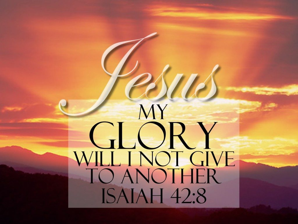 Isaiah 42:8 – Glory Of The Lord christian wallpaper free download. Use on PC, Mac, Android, iPhone or any device you like.