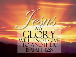 Isaiah 42:8 – Glory Of The Lord Wallpaper