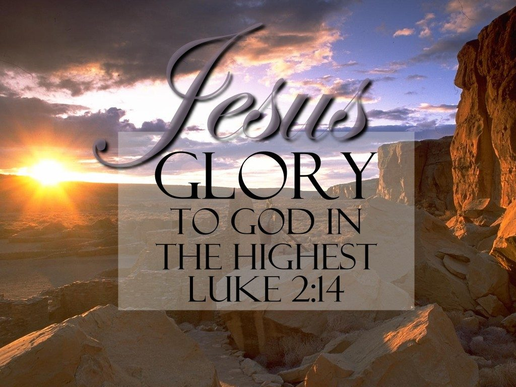 Luke 2:14 – Glory to God christian wallpaper free download. Use on PC, Mac, Android, iPhone or any device you like.