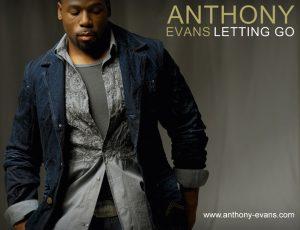 Anthony Evans – Letting Go Wallpaper
