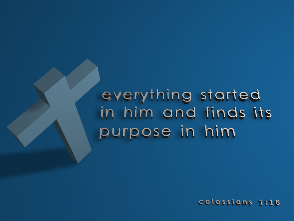 Colossians 1:16 – Creation christian wallpaper free download. Use on PC, Mac, Android, iPhone or any device you like.
