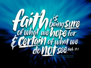 Hebrews 11:1 – Faith is the Substance Wallpaper