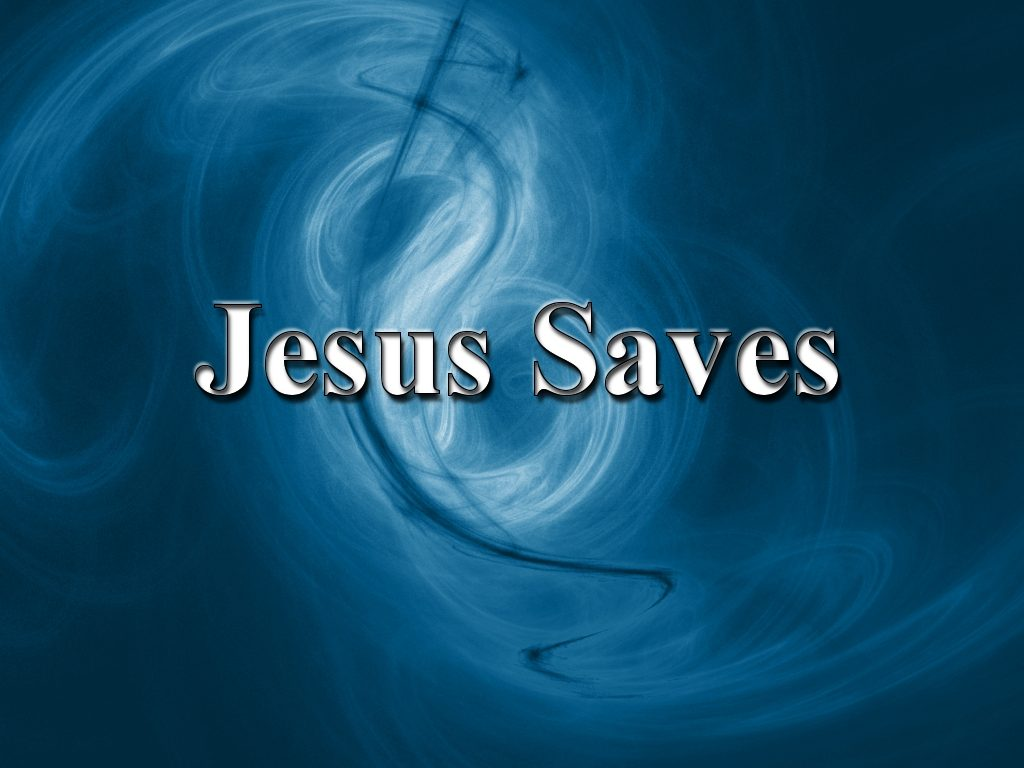 Christian Graphic: Jesus Saves christian wallpaper free download. Use on PC, Mac, Android, iPhone or any device you like.