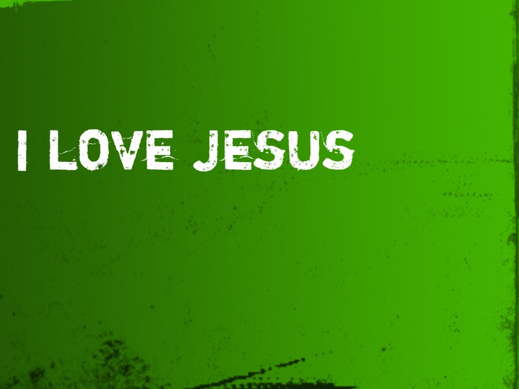 Christian Graphic: I LOVE JESUS christian wallpaper free download. Use on PC, Mac, Android, iPhone or any device you like.