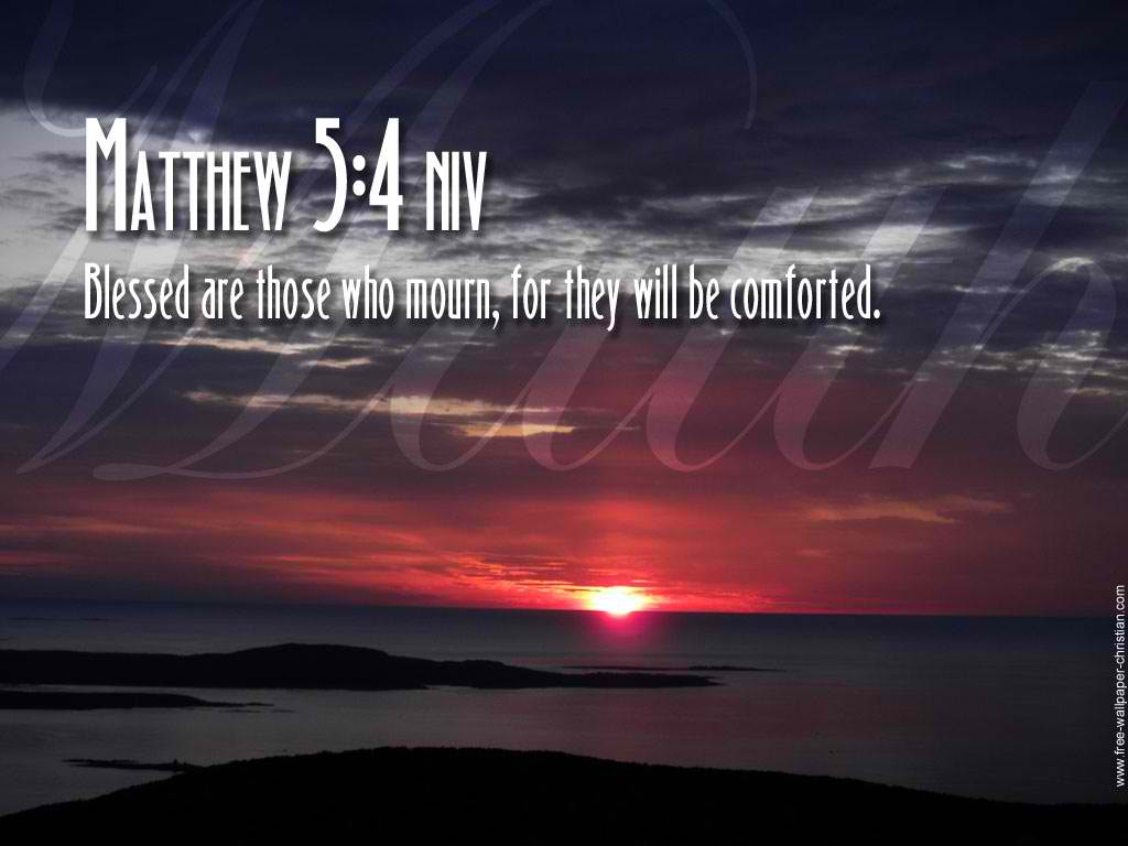 Matthew 5:4 – Blessed Are Those Who Mourn christian wallpaper free download. Use on PC, Mac, Android, iPhone or any device you like.