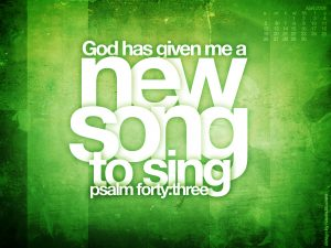 Christian Graphic: New Song Wallpaper