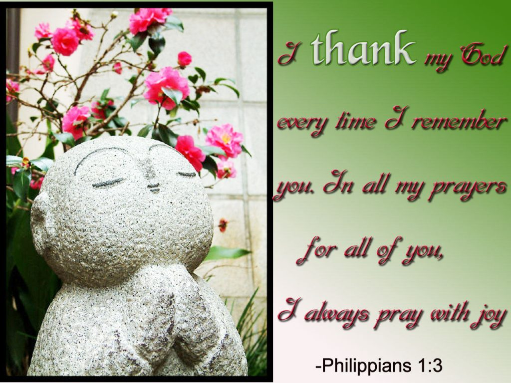 Philippians 1:3 – Thank God christian wallpaper free download. Use on PC, Mac, Android, iPhone or any device you like.