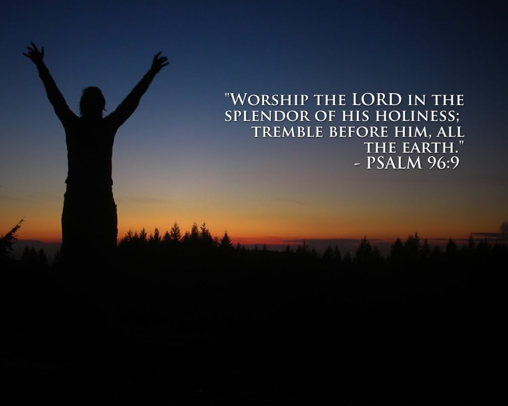 Psalm 96:9 – Worship the Lord christian wallpaper free download. Use on PC, Mac, Android, iPhone or any device you like.