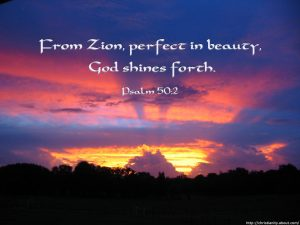 Psalm 50:2 – Perfection of Beauty Wallpaper