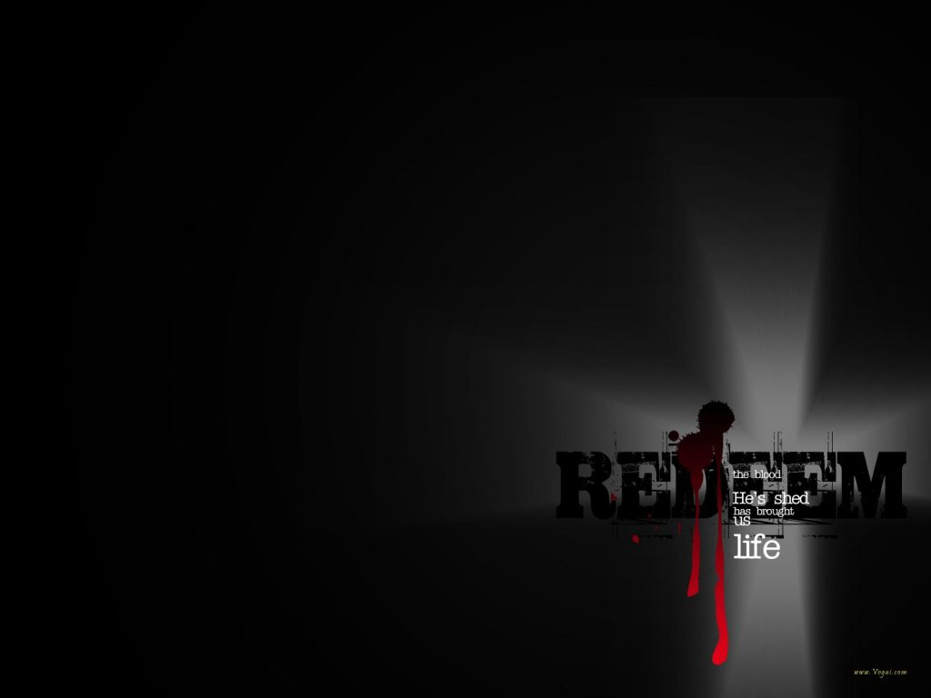 Christian Graphic: Redeem Black christian wallpaper free download. Use on PC, Mac, Android, iPhone or any device you like.