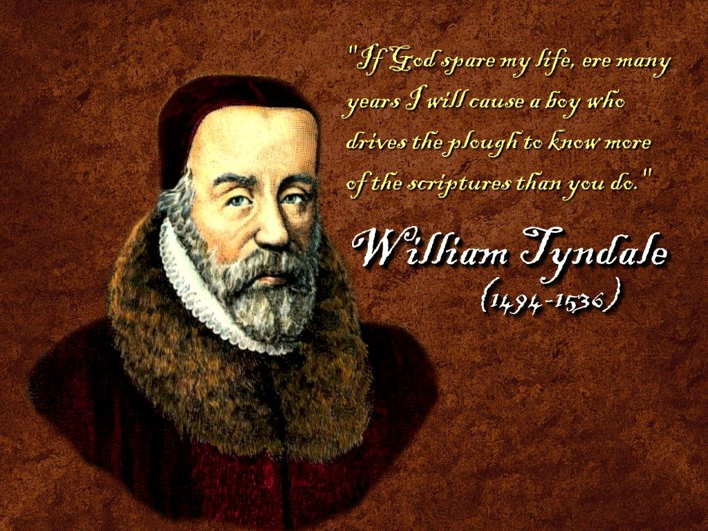 Christian Quote: William Tyndale christian wallpaper free download. Use on PC, Mac, Android, iPhone or any device you like.