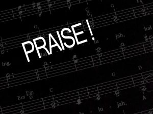 Christian Graphic: Praise Wallpaper