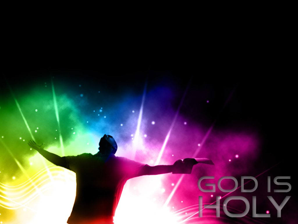 God Is Holy christian wallpaper free download. Use on PC, Mac, Android, iPhone or any device you like.
