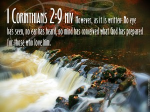 1 Corinthians 2:9 – Things That God Has Prepared Wallpaper