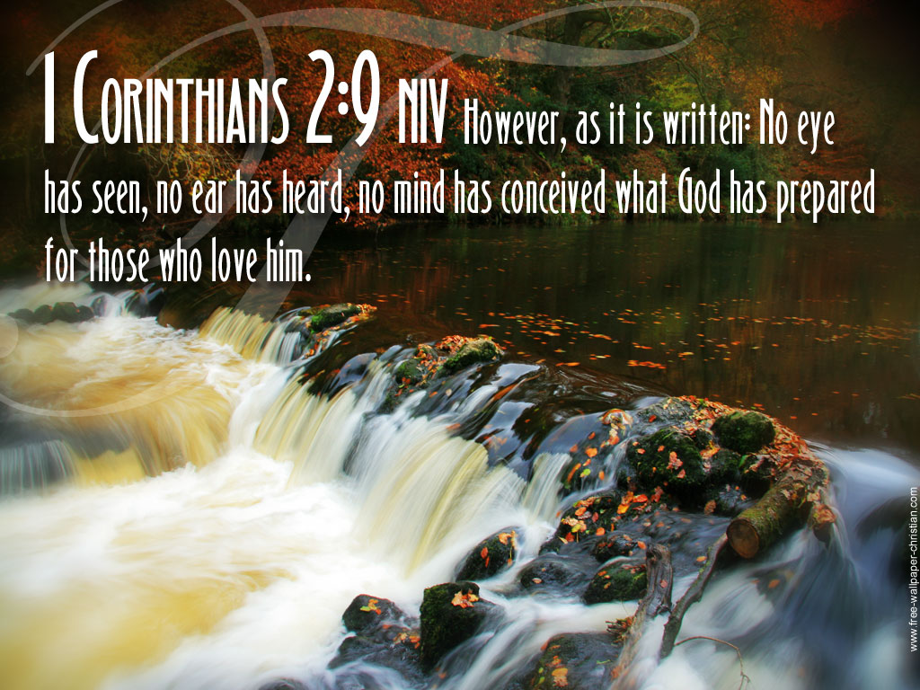 1 Corinthians 2:9 – Things That God Has Prepared christian wallpaper free download. Use on PC, Mac, Android, iPhone or any device you like.
