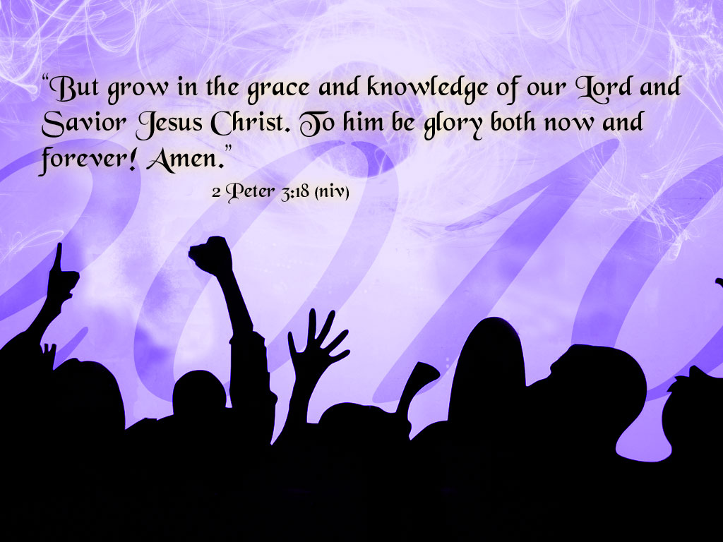 2 Peter 3:18 – Grace and Knowledge christian wallpaper free download. Use on PC, Mac, Android, iPhone or any device you like.