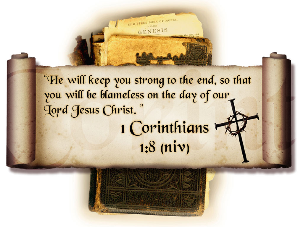 1 Corinthians 1:8 – Strong To The End christian wallpaper free download. Use on PC, Mac, Android, iPhone or any device you like.