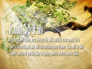 Isaiah 58:11- The Lord Will Guide You Always Wallpaper