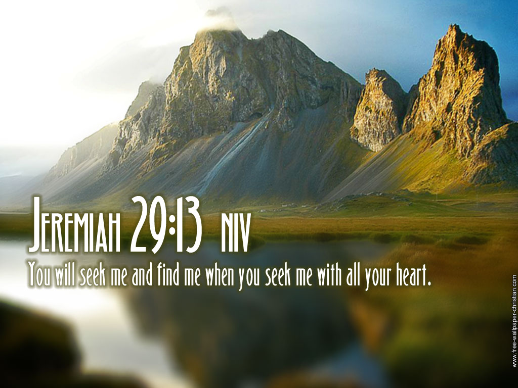 Jeremiah 29:13 – Seek With All Your Heart christian wallpaper free download. Use on PC, Mac, Android, iPhone or any device you like.