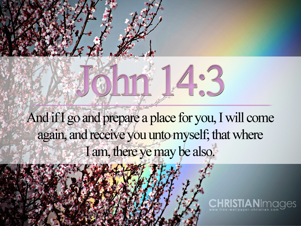 John 14:3 – He Will Come Again christian wallpaper free download. Use on PC, Mac, Android, iPhone or any device you like.