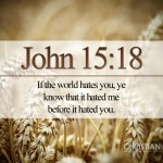 John 15:18 – The World Hates the Disciples Wallpaper Christian Background
