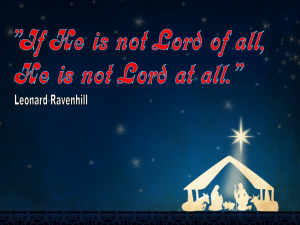 Christian Quote: Lord of All By Leonard Ravenhill Wallpaper