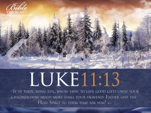 Luke 11:13 – Holy Spirit Wallpaper
