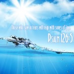 Psalm 126:5 – Tears To Joy Wallpaper Christian Background