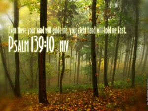 Psalm 139:10 – Hold Me Fast Wallpaper