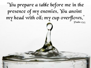 Psalm 23:5 – My Cup Overflows Wallpaper