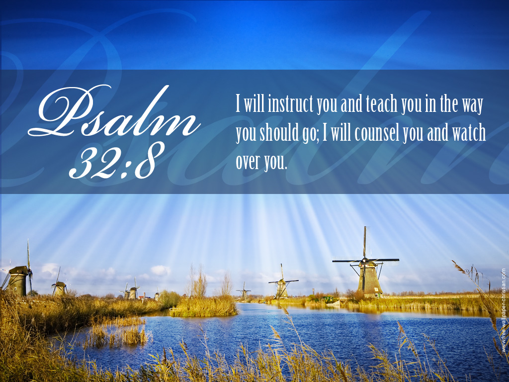 Psalm 32:8 – God Guides us christian wallpaper free download. Use on PC, Mac, Android, iPhone or any device you like.