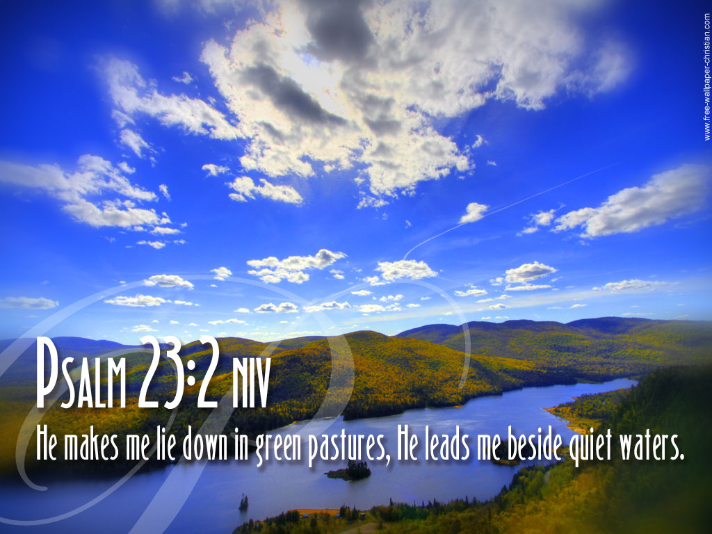 Psalm 23:2 – Green Pastures christian wallpaper free download. Use on PC, Mac, Android, iPhone or any device you like.