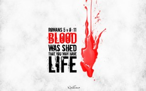 Christian Graphic: Blood Was Shed Wallpaper