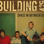 Christian Band: Building 249 – Space Between Us Album Wallpaper Christian Background