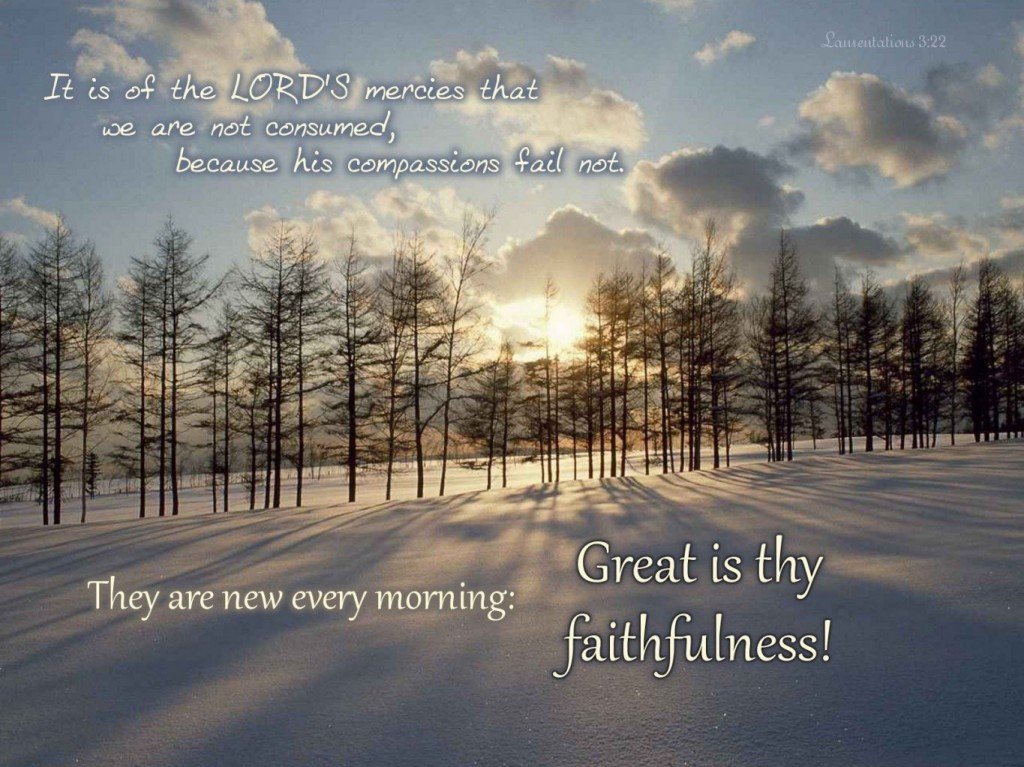 Christian Quotes: Great Is Thy Faithfulness christian wallpaper free download. Use on PC, Mac, Android, iPhone or any device you like.