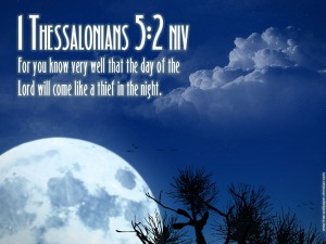 Bible Verse: 1 Thessalonians 5:2 Moonlight Wallpaper