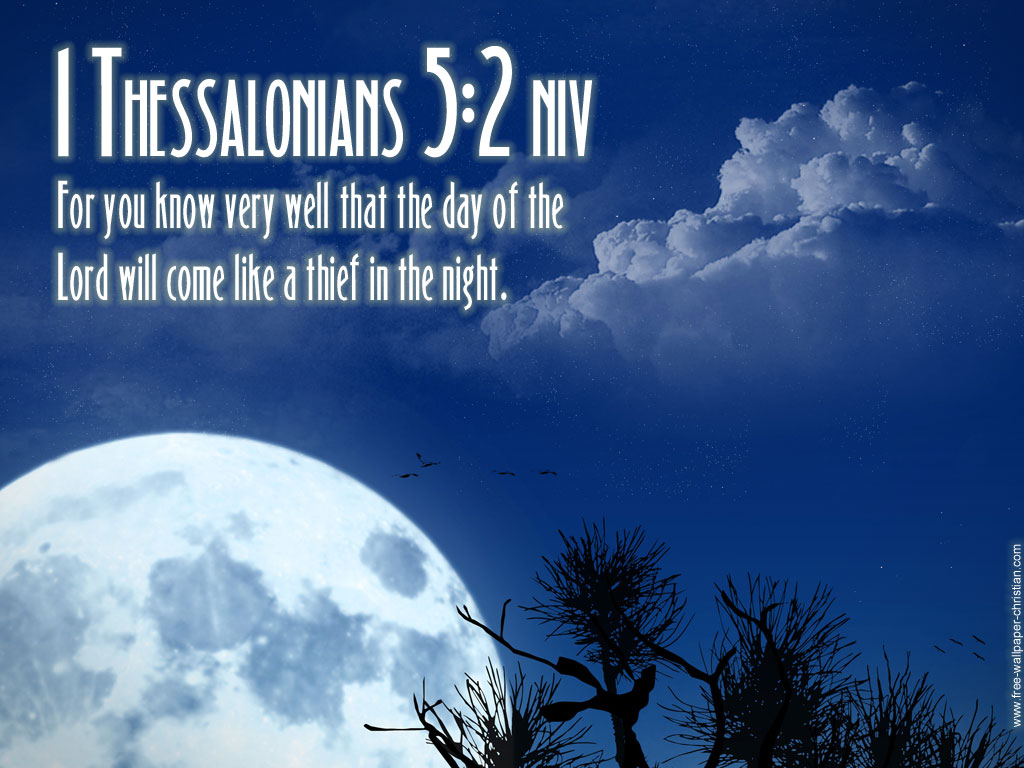 Bible Verse: 1 Thessalonians 5:2 Moonlight christian wallpaper free download. Use on PC, Mac, Android, iPhone or any device you like.