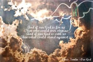 Christian Singer: Chris Tomlin – Our God Song Verse Wallpaper