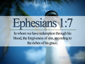 Ephesian 1:7 – Redeemption Wallpaper