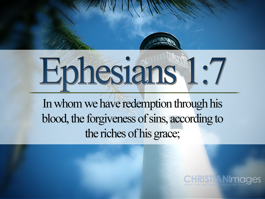 Ephesian 1:7 – Redeemption christian wallpaper free download. Use on PC, Mac, Android, iPhone or any device you like.