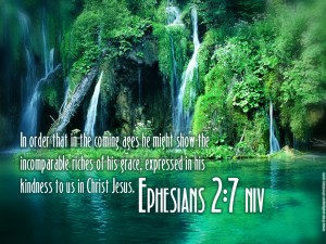 Ephesians 2:7 – Incomparable Riches of His Grace Wallpaper