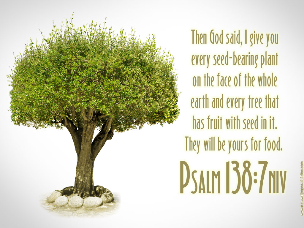 Psalm 138:7 – Tree Of Life christian wallpaper free download. Use on PC, Mac, Android, iPhone or any device you like.