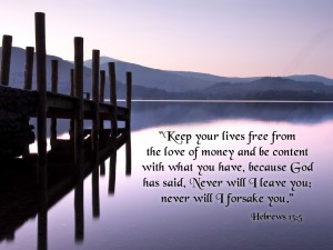 Hebrews 13:5 – Be Content With What You Have Wallpaper