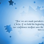 Hebrews 3:14 – Partakers of Christ Wallpaper Christian Background