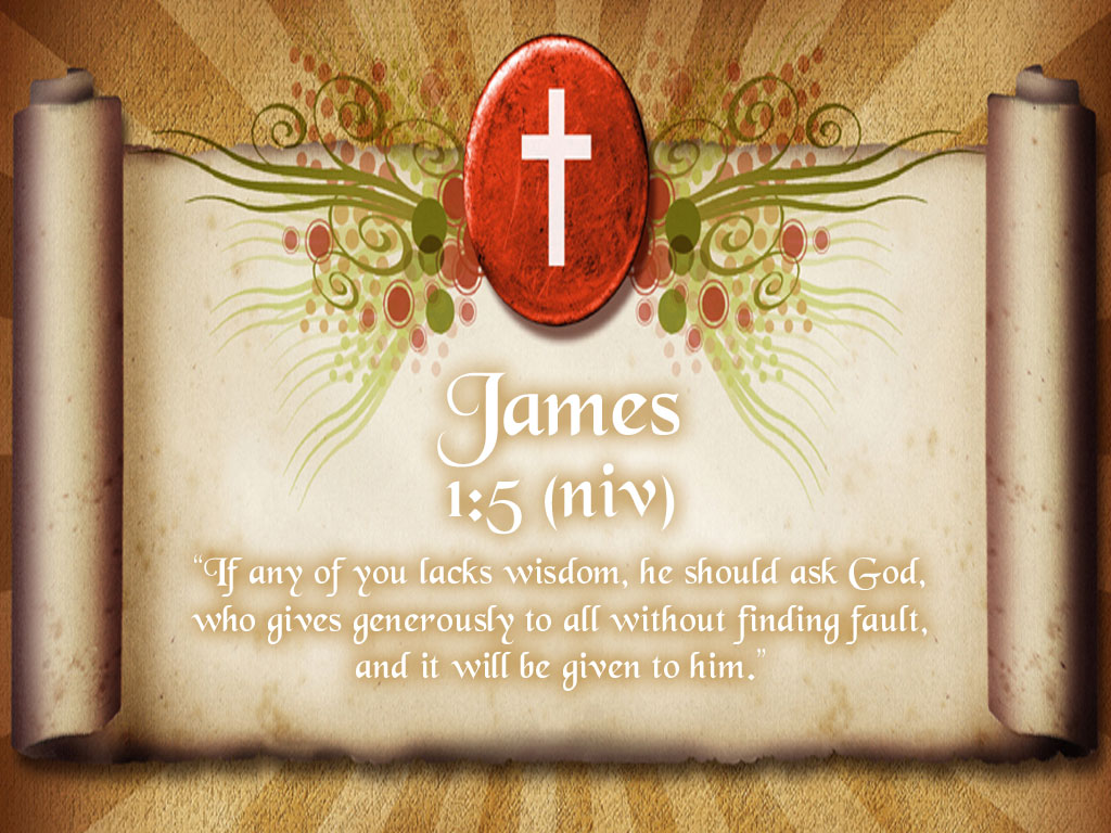 James 1:5 – Scroll Of Wisdom christian wallpaper free download. Use on PC, Mac, Android, iPhone or any device you like.