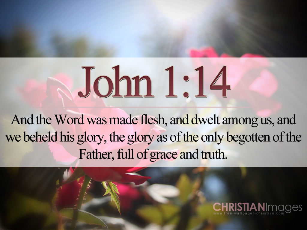 John 1:14 – The Word Became Flesh christian wallpaper free download. Use on PC, Mac, Android, iPhone or any device you like.