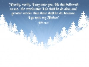 John 14:12 – Believe in Jesus Wallpaper