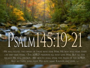 Psalm 145:19-21 – All Flesh Shall Bless His Holy Name Wallpaper