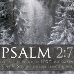 Psalm 2:7 – Declare The Decree Wallpaper Christian Background