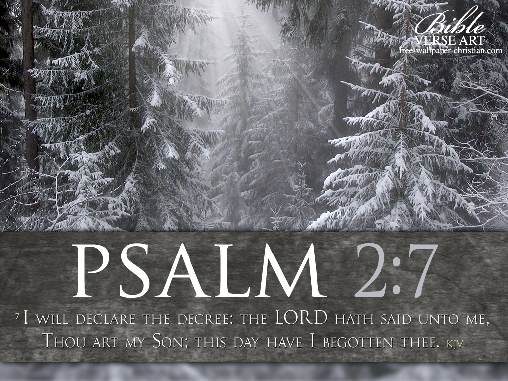 Psalm 2:7 – Declare The Decree christian wallpaper free download. Use on PC, Mac, Android, iPhone or any device you like.